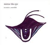Mirror The Eye Ep