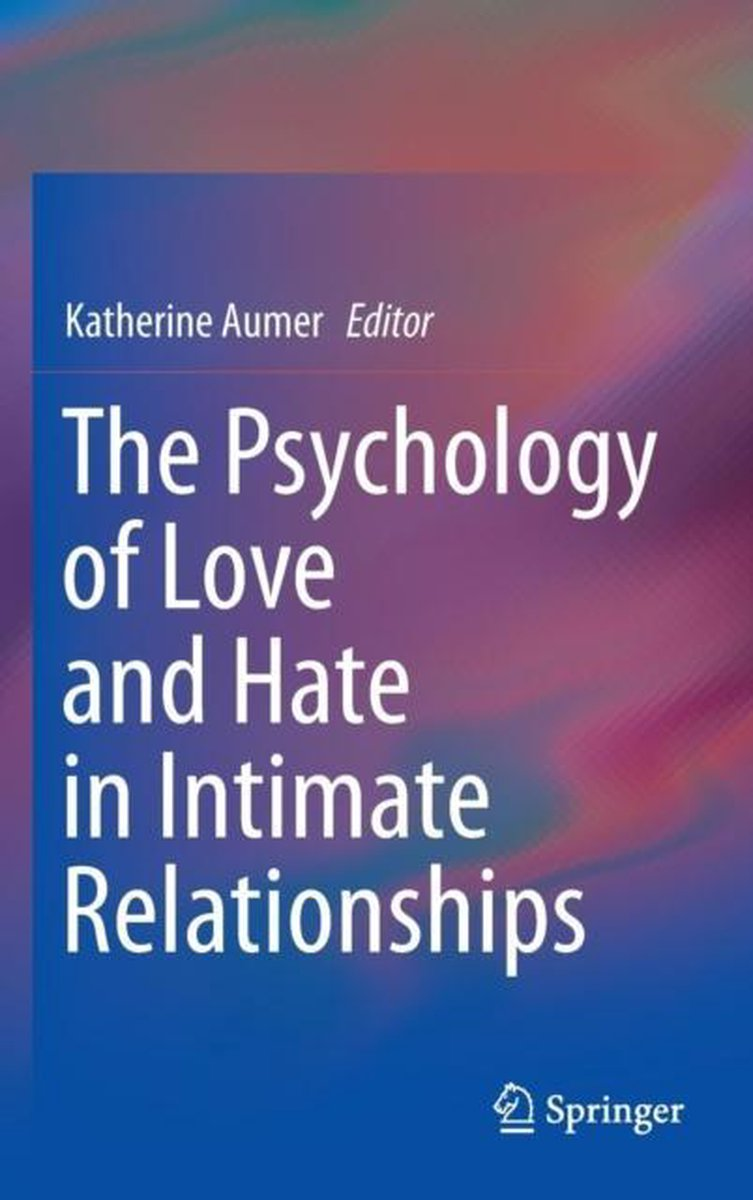 Relationships psychology and of love Love and