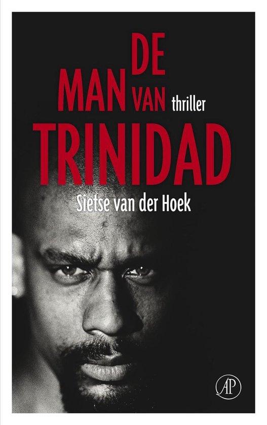 Cover van het boek 'De man van Trinidad' van S. van der Hoek