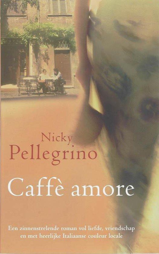 Caffe Amore - Nicky Pellegrino |