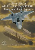 A Century of Air Power Leadership - Past, Present and Future