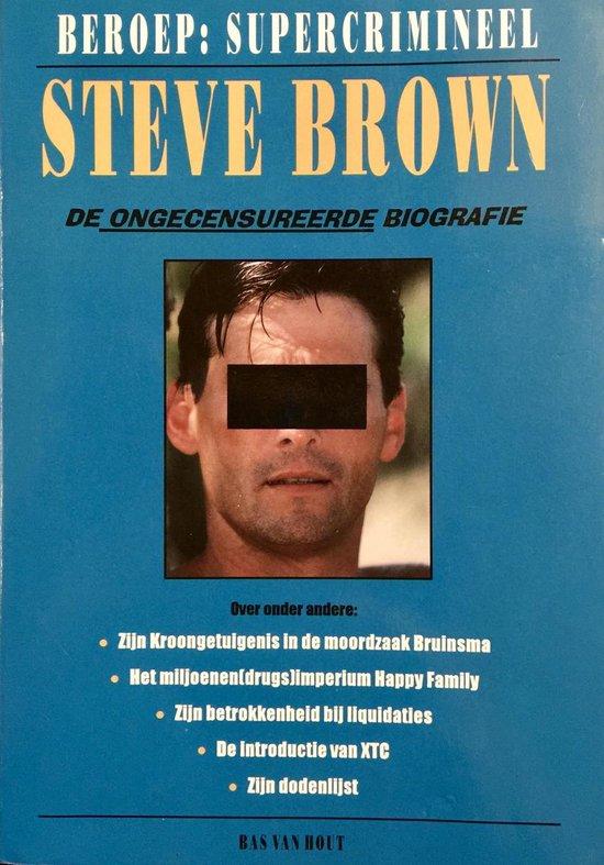 Steve Brown, beroep: supercrimineel - Bas van Hout   Readingchampions.org.uk