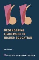 Degendering Leadership in Higher Education