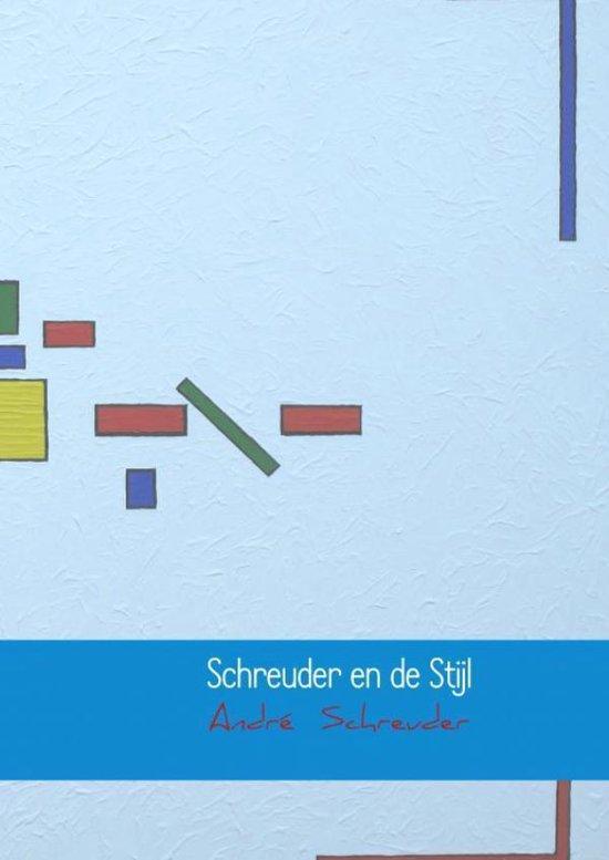 Schreuder en de Stijl - André Schreuder pdf epub