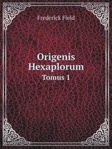 Origenis Hexaplorum Tomus 1