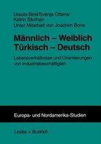 Mannlich -- Weiblich Turkisch -- Deutsch