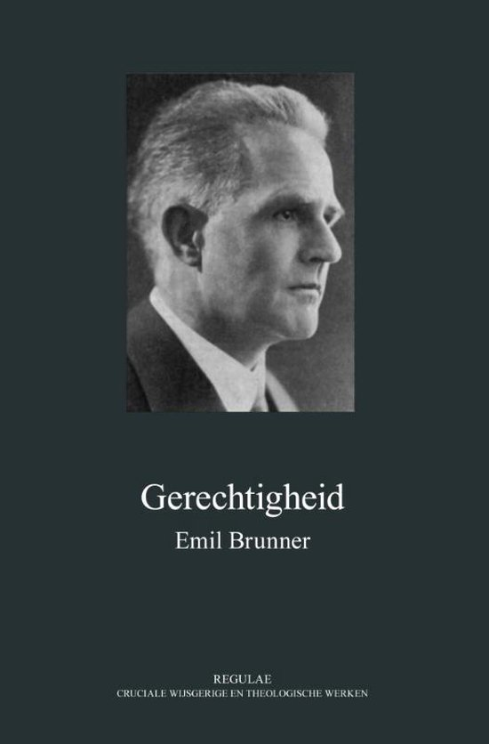 Gerechtigheid - Emil Brunner | Readingchampions.org.uk