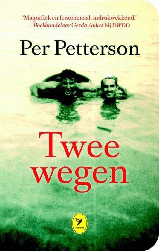 Twee wegen - Per Petterson |