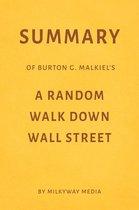 Summary of Burton G. Malkiel's A Random Walk Down Wall Street