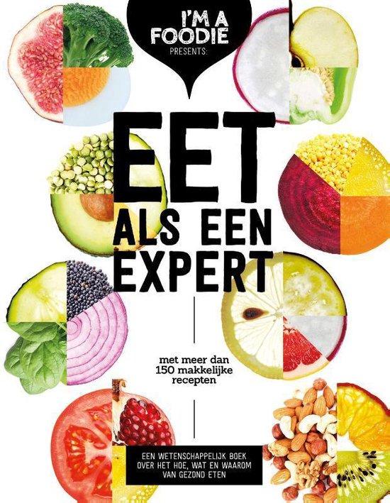 Boek cover Eet als een expert van Marijke Berkenpas (Paperback)