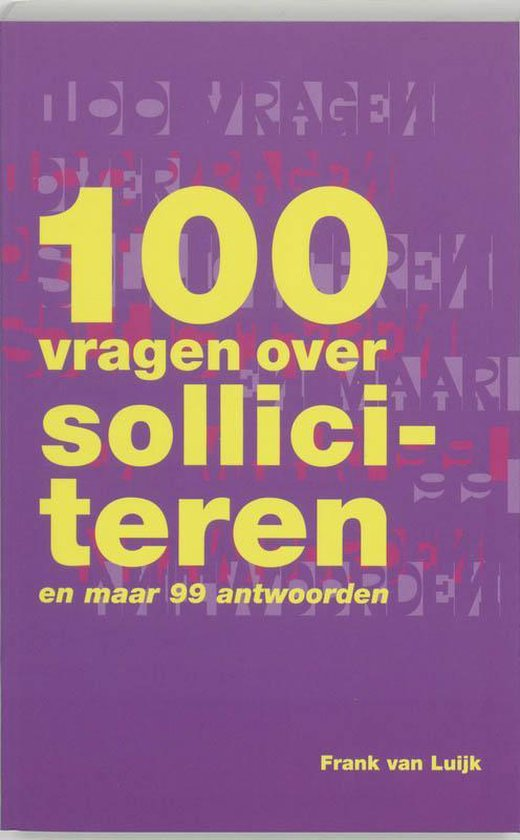 Cover van het boek '100 vragen over solliciteren' van Frank van Luijk