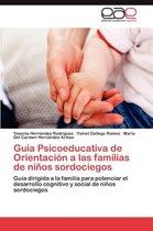 Guia Psicoeducativa de Orientacion a Las Familias de Ninos Sordociegos