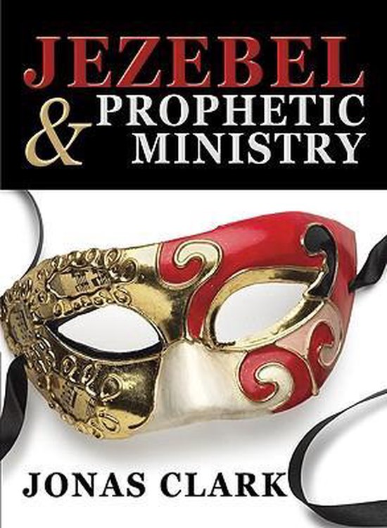 Jezebel and Prophetic Ministry