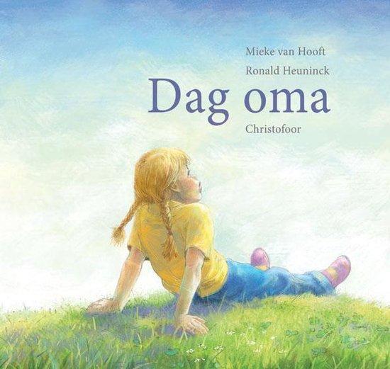 Dag oma - Mieke van Hooft pdf epub