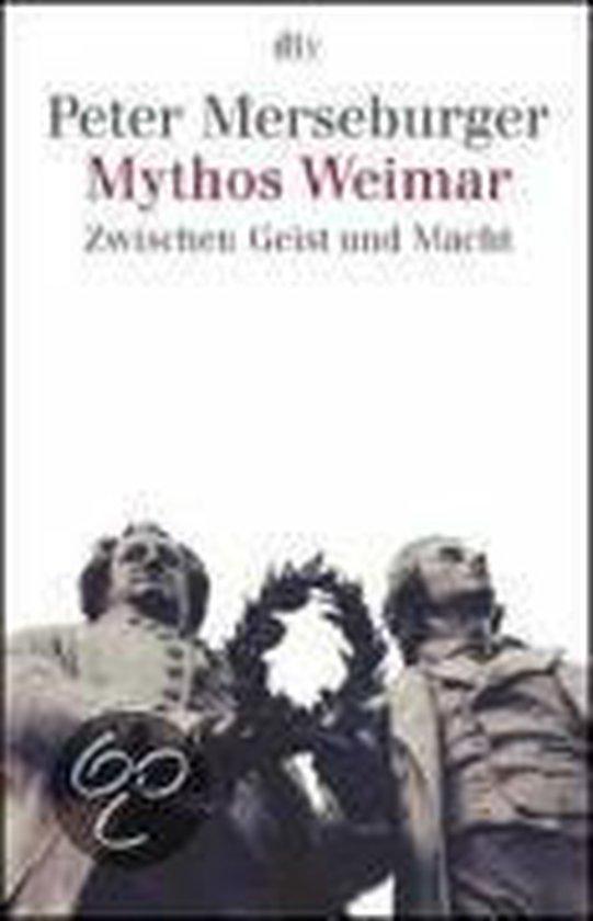 Boek cover Mythos Weimar van Peter Merseburger