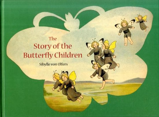 Boek cover The Story of the Butterfly Children van Sibylle Von Olfers (Hardcover)