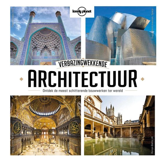 Lonely Planet Verbazingwekkende architectuur - Lonely Planet |