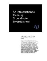 An Introduction to Planning Groundwater Investigations