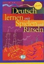 Deutsch lernen mit ... Spielen und Rätseln - Mittelstufe