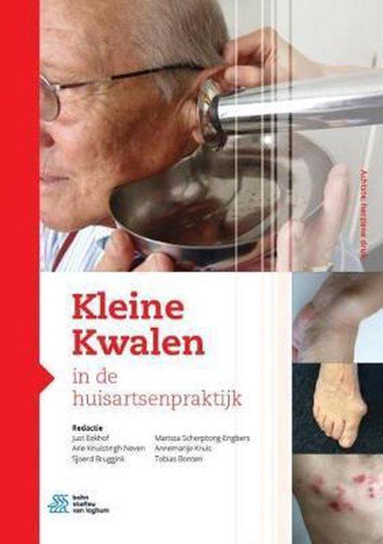 Boek cover Kleine kwalen in de huisartsenpraktijk van Just Eekhof (Hardcover)