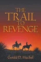 The Trail to Revenge