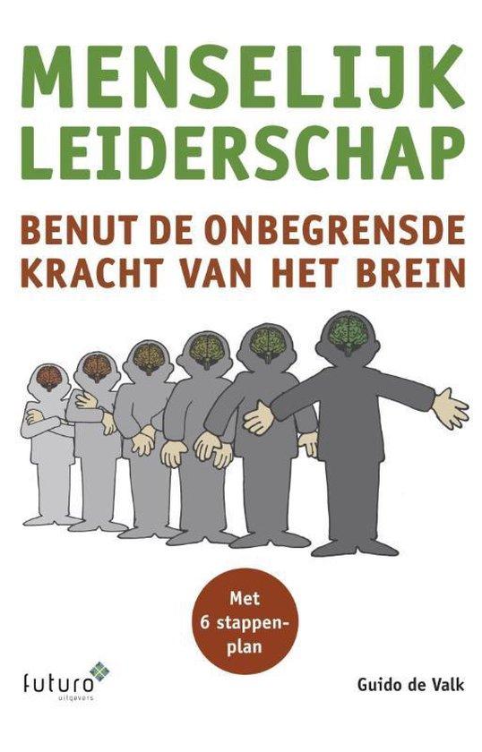 Menselijk leiderschap - Guido de Valk |