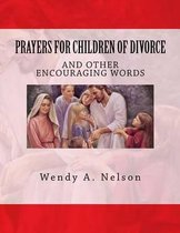 Prayers for Children of Divorce