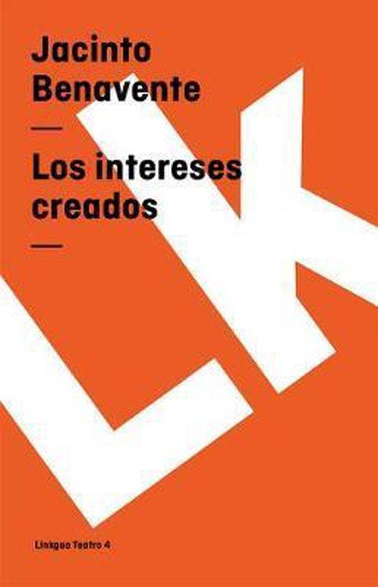 Bol Com Los Intereses Creados Jacinto Benavente 9788498167979 Boeken