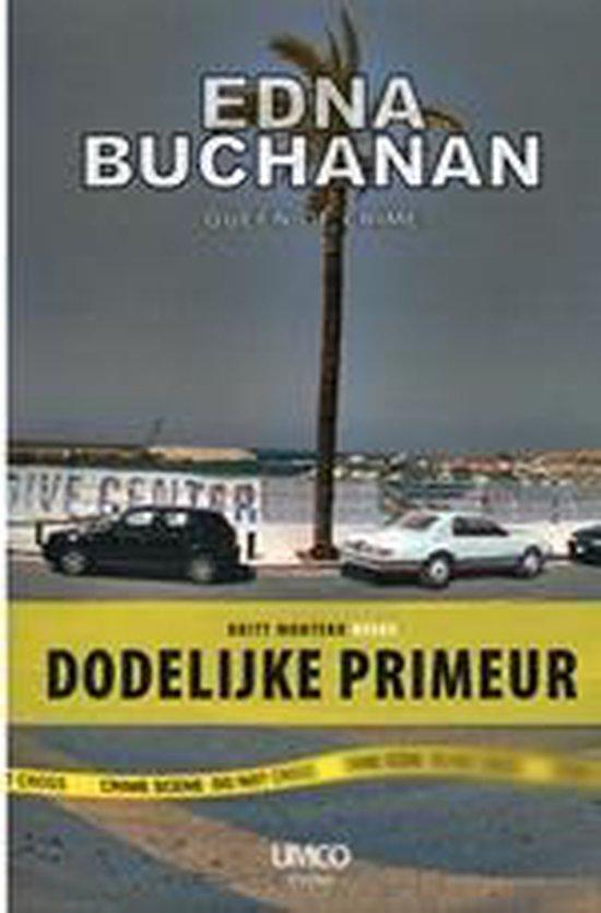 Dodelijke Primeur - Edna Buchanan pdf epub