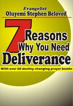 7 Reasons Why You Need Deliverance