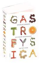Gastrofysica. De nieuwe wetenschap van het eten