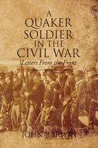 A Quaker Soldier in the Civil War