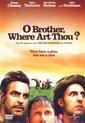 O'Brother, Where Art Thou? (D)