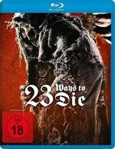 23 Ways to Die (Blu-ray)