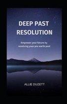 Deep Past Resolution