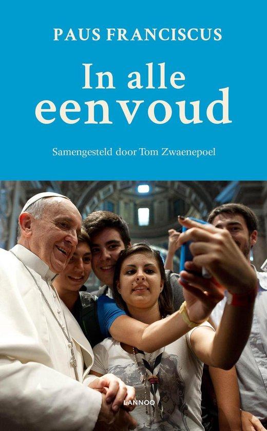 In alle eenvoud - Paus Franciscus |