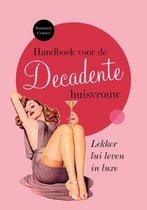 Handboek voor de decadente huisvrouw