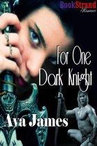 For One Dark Knight