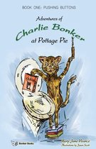 Adventures of Charlie Bonker at Pottage Pie