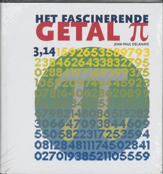Boek cover Het fascinerende getal Pi van J.-P. Delahaye (Hardcover)