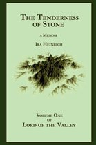 The Tenderness of Stone