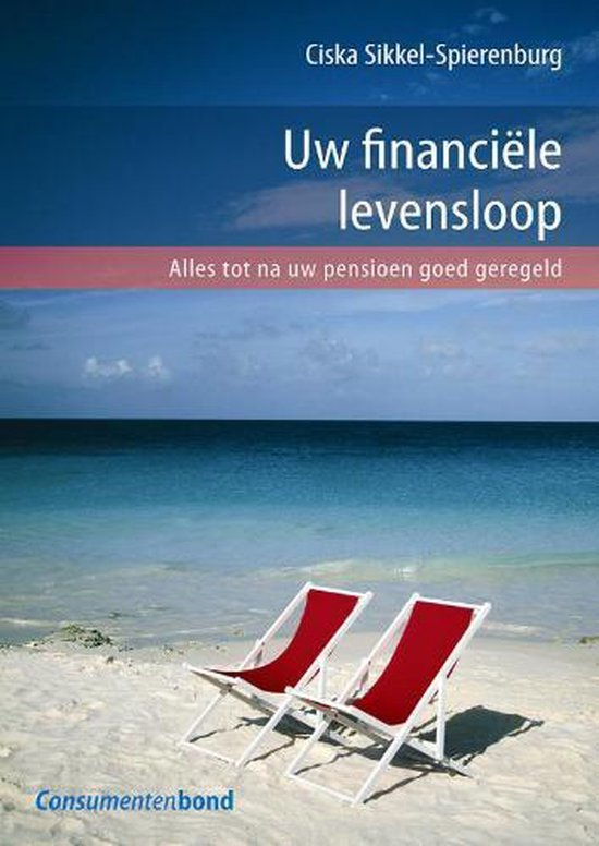 Uw financiele levensloop - C. Sikkel Spierenburg |