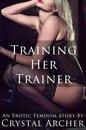 Training Her Trainer