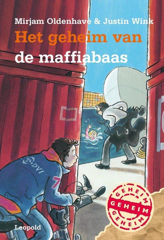 Het Geheim Van De Maffiabaas - Mirjam Oldenhave |