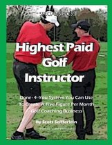 High Paid Golf Instructor