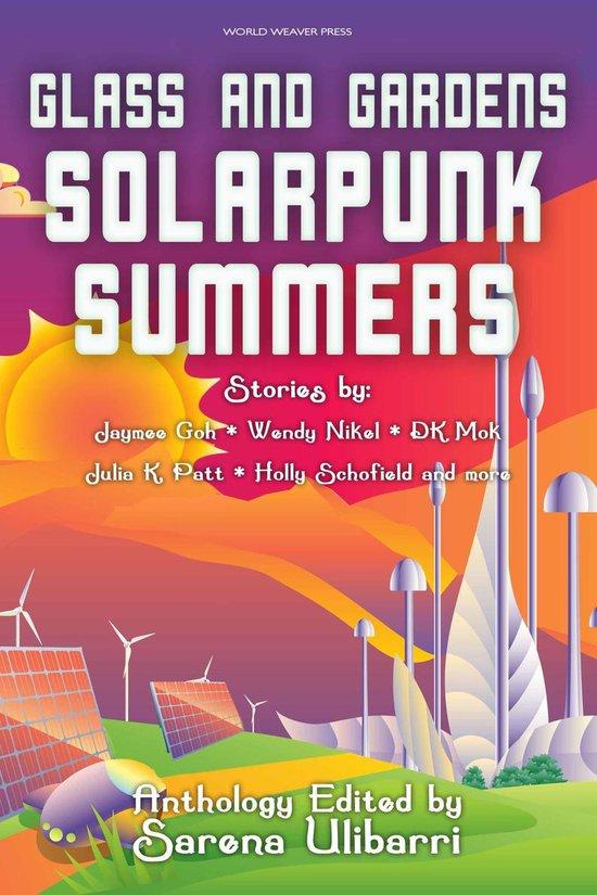 Boek cover Glass and Gardens: Solarpunk Summers van Sarena Ulibarri (Onbekend)
