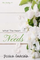 What the Heart Needs