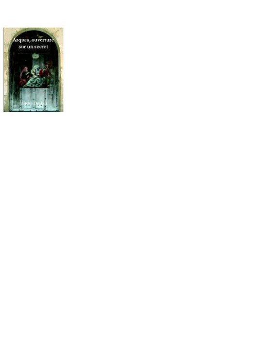 Boek cover Arques ouverture vers un secret van Andre Douzet (Onbekend)