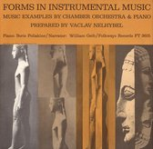Forms In Instrumental Music: Music Examples by Chamber Orchestra & Piano