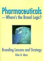 Pharmaceuticals-Where's the Brand Logic?